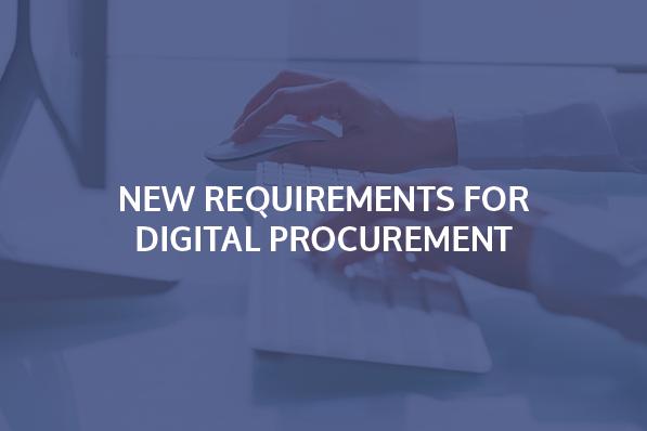 New requirement for digital procurement